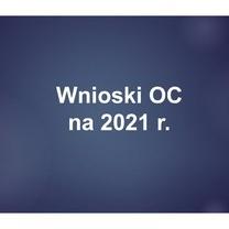 Wnioski OC na 2021 r.